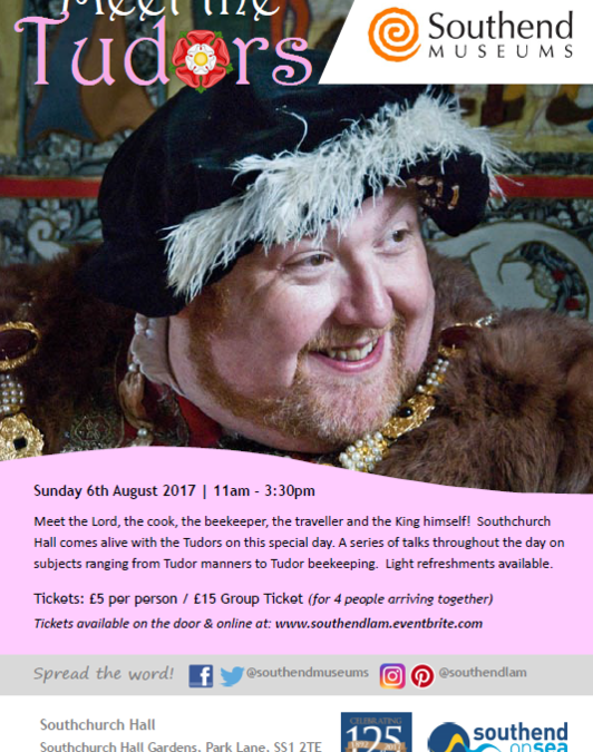 Meet the Tudors Sunday 6th 11 – 3.30 AUGUST 2017