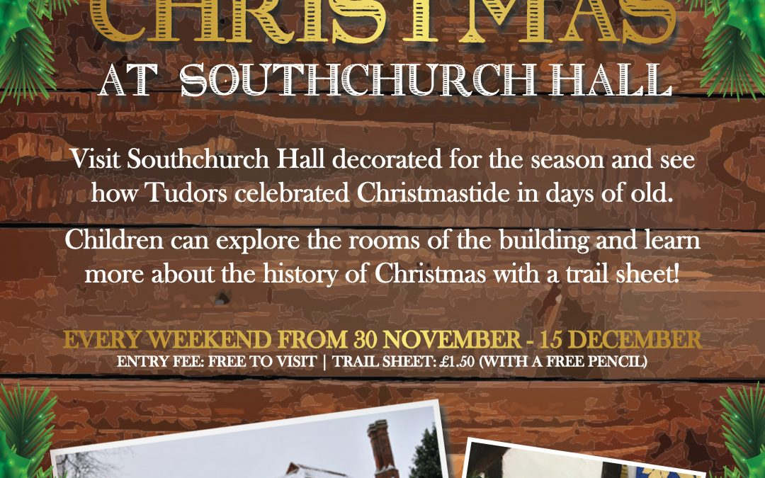 Tudor Christmas at Southchurch Hall